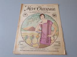Revue Ancienne Broderie Mon Ouvrage 1925 N° 65  & - Riviste: Abbonamenti
