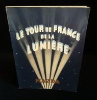 ( Eclairage Electricité ) Album LE TOUR DE FRANCE DE LA LUMIERE Compagnie Des Lampes MAZDA 1937 - France