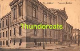 CPA CHARLEROI PALAIS DE JUSTICE FELDPOST FREIGEGEBEN - Charleroi