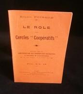 """( économie Socialisme Coopération ) LE RÔLE DES CERCLES """" COOPERATIFS """" Ernest POISSON 1912 - Economie"""