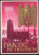 Deutsches Reich Propaganda Karte DANZIG IST DEUTSCH Gelaufen 19.2.1940 - Briefe U. Dokumente