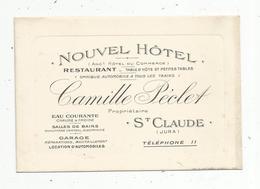 Carte De Visite , NOUVEL HÔTEL ,restaurant , CAMILLE PECLET ,  SAINT CLAUDE ,  Jura , Eau Courante ,salles De Bains - Visiting Cards
