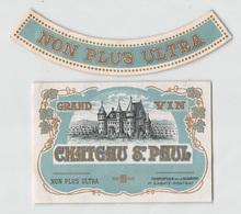 "D9255""NON PLUS ULTRA -  GRAND VIN - CHATEAU ST. PAUL - MONOPOLE DE LA MAISON "".  ETICHETTA ORIGINALE. - Etichette"