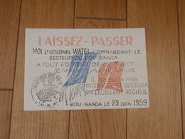 GUERRE D'ALGERIE INDÉPENDANCE TRACT PROPAGANDE GENERAL DE GAULLE  LAISSEZ-PASSER LT. COLONEL WATEL BOU-SAADA 29/6/59 - Historical Documents