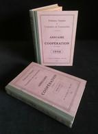 ( Economie Socialisme Coopératives ) ANNUAIRE DE LA COOPERATION 1932 Jean GAUMONT Ernest POISSON + 1926 - 1927 - Economie