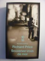 RICHARD PRICE - SOUVENEZ VOUS DE MOI - 10/18 DOMAINE POLICIER N°4373 - 2010 - TBE - 10/18 - Grands Détectives