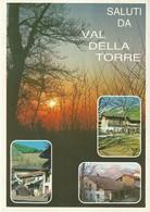 """3325 """" SALUTI DA VAL DELLA TORRE (TO) M. 505-SCORCI DI BORGATE RURALI """" CART. POST. ORIG. NON SPED. - Souvenir De..."""