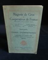 ( Economie Socialisme Coopératives ) MAGASIN DE GROS Des COOPERATIVES DE FRANCE BILAN 1920 - Economie
