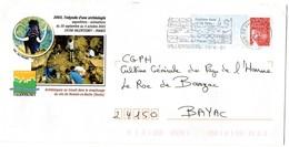 DOUBS - Dépt N° 25 = VALENTIGNEY 2003 = PAP LUQUET / L'Odyssée D'une Archéologie + FLAMME SECAP VILLERSEXEL / 70 - Postal Stamped Stationery