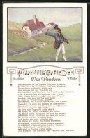 AK Lied Das Wandern Mit Text Und Noten Von Schubert Und Müller, Wanderer Winkt Zum Abschied - Postcards