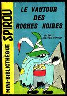 """Mini-récit N° 56 - """" LE VAUTOUR DES ROCHES NOIRES """" De  A. GERARD - Supplément à Spirou - Monté. - Spirou Magazine"""