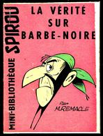 """Mini-récit N° 57 - """" LA VERITE SUR BARBE-NOIRE """" De  M. REMACLE - Supplément à Spirou - Monté. - Spirou Magazine"""