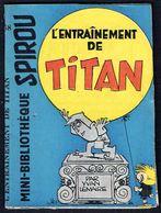"""Mini-récit N° 58 - """" L'ENTRAÎNEMENT DE TITAN """" De  Yvan LEMAIRE - Supplément à Spirou - Monté. - Spirou Magazine"""