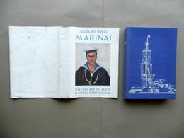 Marinai 1918 1941 Anselmo Bucci Istituto Studi Politica Internazionale Autografo - Books, Magazines, Comics