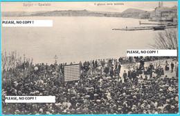 SPLJET - SPALATO ( Split ) ... Il Giuco Della Tombola ( Croatia ) * RIVA - TOMBOLA NA NA SV. DUJU * Travelled 1914. RRRR - Croatia