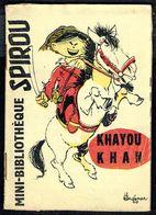 """Mini-récit N° 70 - """" KHAYOU KHAN """" De  HAUSMAN - Supplément à Spirou - Monté. - Spirou Magazine"""