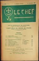 LE CHEF - Revue Mensuelle Du Scoutisme Français - N° 77 - 15 Novembre 1930 . - Livres, BD, Revues