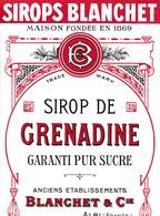 ALBI / BLANCHET ET CIE / SIROP DE GRENADINE - Etiquettes