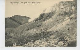 ASIE - INDONESIE - Papandajan - Het Pad Naar Den Krater - Edit. G. Kolff & Co - BATAVIA - Indonésie