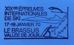 SCI   LE BRASSUS VAL  XX EPREUVES INTERNATIONALES DE SKI 17/1/70  Annullo Speciale Su Cartolina DA BUREAU DE POSTE MOBIL - Sci