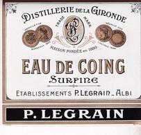 ALBI / LEGRAIN / DISTILLERIE DE LA GIRONDE / EAU DE COING - Etiquettes