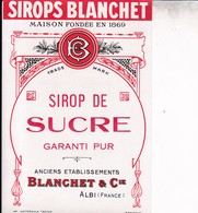 ALBI / BLANCHET ET CIE / SIROP DE SUCRE - Etiquettes