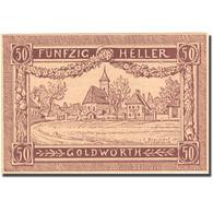 Billet, Autriche, Goldwörth, 50 Heller, Village, SPL, Mehl:FS 248b - Autriche