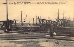 Ruines De Zeebrugge The Ruins. 1914-18 Pont Du Canal De Brugesà Zeebrugge à La Première écluse. - Guerre 1914-18