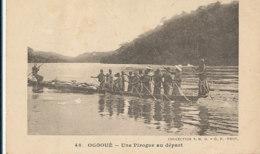 AN 82   / C P A    AFRIQUE-  GABON -  OGOOUE  UNE PIROGUE AU DEPART - Gabon