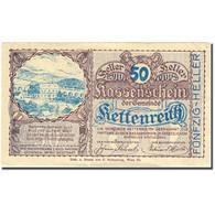 Billet, Autriche, Kettenreith, 50 Heller, Village, SUP, Mehl:FS 435a - Autriche