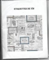 Petit Album D' Environs  60 Etiquettes De Vins - Collezioni & Lotti