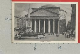 CARTOLINA NV ITALIA - ROMA - Il Panteon - Pantheon - 9 X 14 - Panthéon
