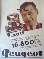 1932 PUBLICITÉ PEUGEOT 201 - Journaux - Quotidiens