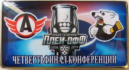 686-6 Space - Sport Russian Pin Hocky Gagarin Cup Avtomobilist (Yekaterinburg) - Tractor (Chelyabinsk) 2018-19 (40х22mm) - Space