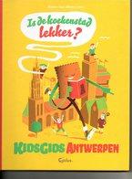 Antwerpen Is De Koekenstad Lekker ? Kidsgids  Met Veel Tekeningen En  Plannetje   99 Blz - Books, Magazines, Comics