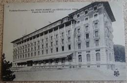 Cpa - Font Romeu - Par Odeillo - Façade Du Grand Hôtel - Francia