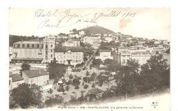 Châtel-Guyon (63) Vue Générale, Le Calvaire De 1903 - Châtel-Guyon