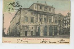 PORTUGAL - LISBOA - Real Teatro De S. Carlos - Lisboa