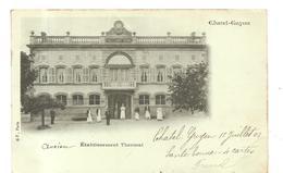 Châtel-Guyon (63) Etablissement Thermal De 1903 - Châtel-Guyon