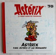 LIVRE ASTERIX LA GRANDE GALERIE DES PERSONNAGES - HACHETTE N°70 ASTERIX ET LES NORMANDS - Astérix