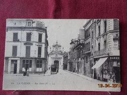 CPA - La Flèche - Rue Henry IV - La Fleche