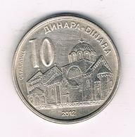 10 DINAR  2012 SERVIE /3455/ - Servië