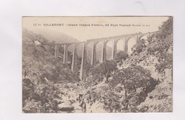 CPA DPT 48 VILLEFORT, GRAND VIADUC DE L ALTIER, DIT PONT BAYARD En 1917! - Villefort