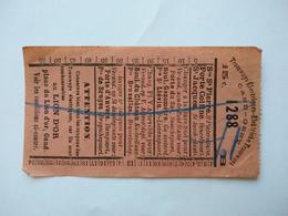Elektrieke Tramways Electriques Ticket Billet Tram Gand St.Jacobsplaats 15c. Lion D'Or Confections Belgique - Tramways