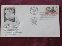 USA 1962 FDC Cover New Orleans - Louisiana Statehood - Ship Boat - Etats-Unis