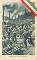 Italia Cartolina Illustrata Saluti Dalla Zona Di Guerra Cucine Da Campo Viaggiata 1918 - Guerra 1914-18