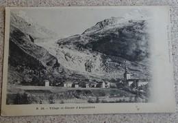 Cpa - (74) - Village Et Glacier D'argentières - France