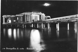 SENIGALLIA Di Notte - Rotonda Sul Mare - Senigallia