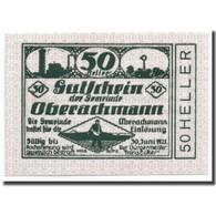 Billet, Autriche, Oberachmann, 50 Heller, Agriculture Et Industrie, 1920 - Autriche