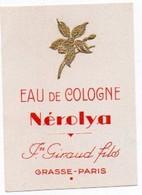 Etiquette Parfum Grasse Giraud Eau De Cologne Nérolya Fleur Dorée Gauffrée - Etiketten